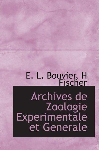 9781117420165: Archives de Zoologie Experimentale et Generale (French Edition)