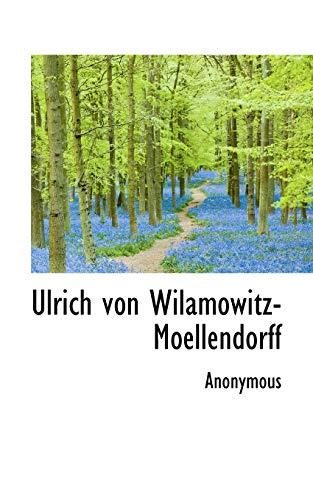 9781117421049: Ulrich von Wilamowitz-Moellendorff (Greek Edition)