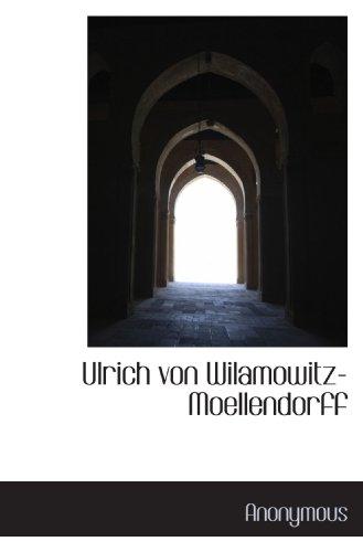 9781117421056: Ulrich von Wilamowitz-Moellendorff (Greek Edition)