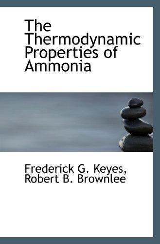 9781117421391: The Thermodynamic Properties of Ammonia