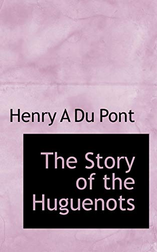 9781117423869: The Story of the Huguenots
