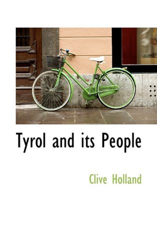 9781117429816: Tyrol and its People