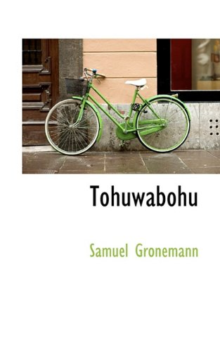 9781117430799: Tohuwabohu