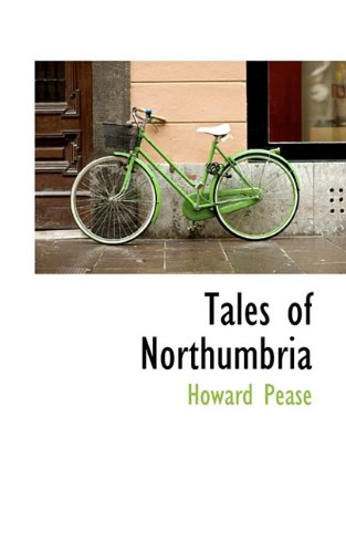 9781117431925: Tales of Northumbria