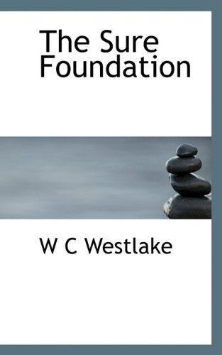 9781117432359: The Sure Foundation