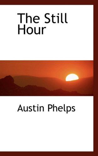 9781117433028: The Still Hour