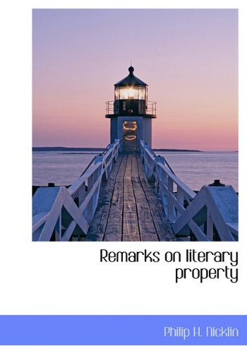 9781117437446: Remarks on Literary Property