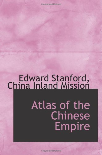 9781117438788: Atlas of the Chinese Empire