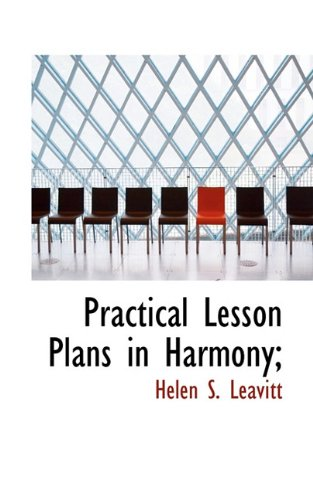 9781117439785: Practical Lesson Plans in Harmony;