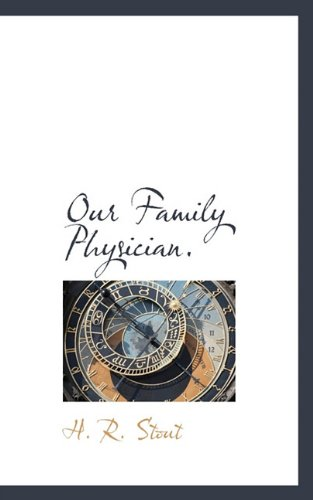 9781117442273: Our Family Physician.