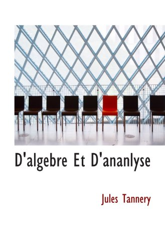 9781117450179: D'algebre Et D'ananlyse (French Edition)