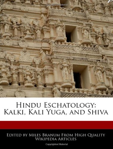 9781117454085: Hindu Eschatology: Kalki, Kali Yuga, and Shiva