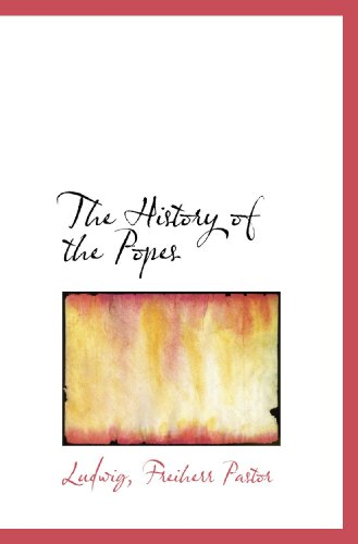9781117454412: The History of the Popes