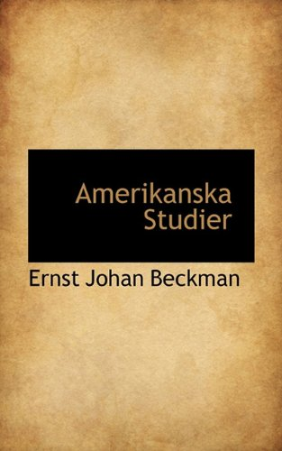 9781117455778: Amerikanska Studier (Swedish Edition)