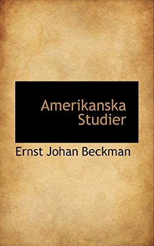 9781117455785: Amerikanska Studier (Swedish Edition)