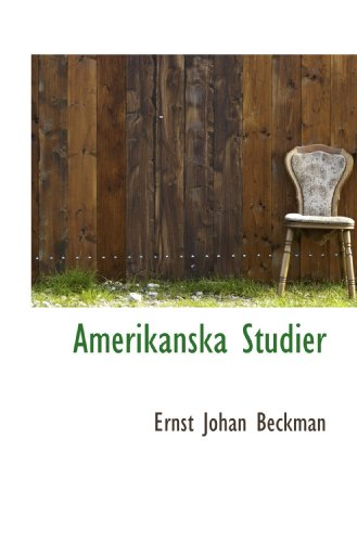 9781117455792: Amerikanska Studier (Swedish Edition)