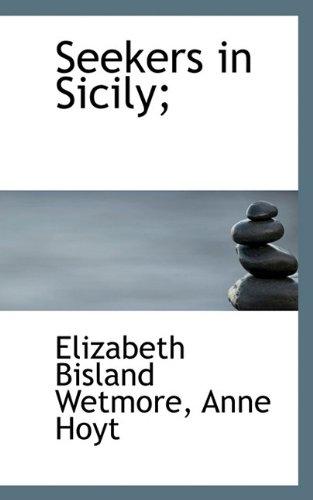 9781117456867: Seekers in Sicily;