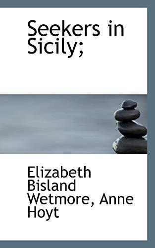 9781117456874: Seekers in Sicily;