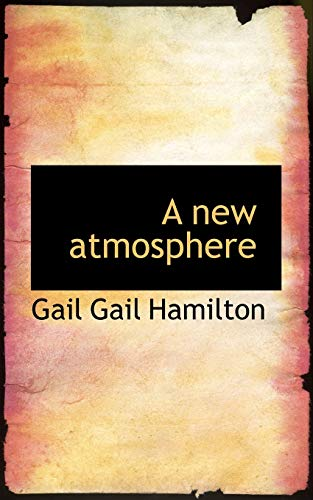 9781117458861: A new atmosphere