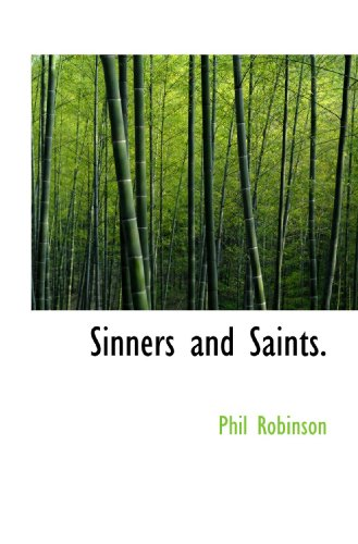 9781117460383: Sinners and Saints.