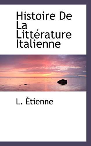 9781117463711: Histoire de La Litterature Italienne
