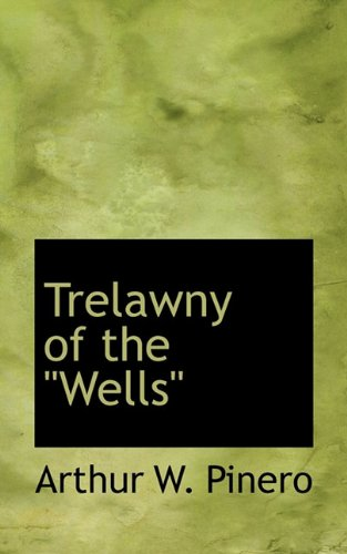 9781117470450: Trelawny of the