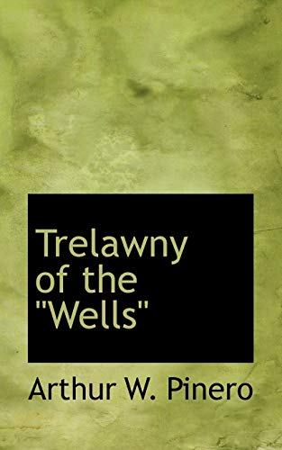9781117470467: Trelawny of the