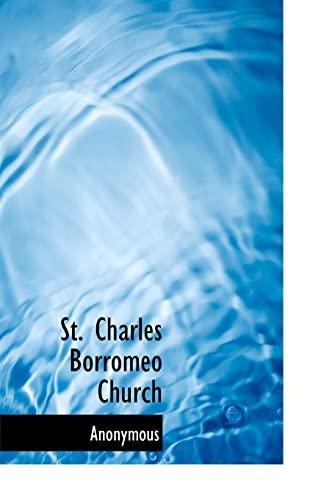 9781117474250: St. Charles Borromeo Church