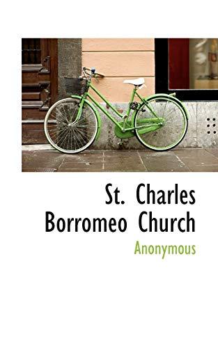 9781117474267: St. Charles Borromeo Church