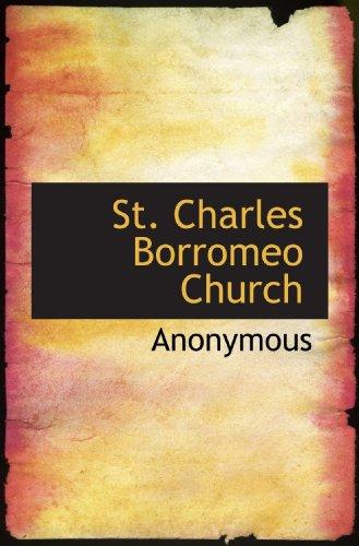 9781117474274: St. Charles Borromeo Church
