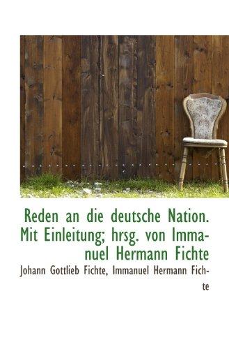 9781117480909: Reden an die deutsche Nation. Mit Einleitung; hrsg. von Immanuel Hermann Fichte