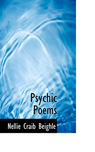 Psychic Poems (Paperback): Nellie Craib Beighle
