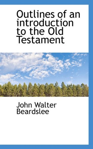 9781117482804: Outlines of an introduction to the Old Testament