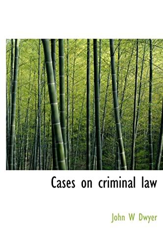 9781117485751: Cases on Criminal Law