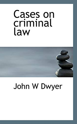 9781117485768: Cases on Criminal Law