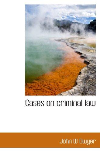 9781117485775: Cases on criminal law