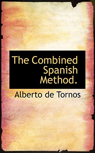 9781117487045: The Combined Spanish Method.
