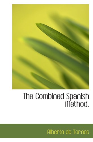 9781117487052: The Combined Spanish Method.