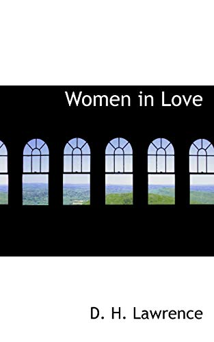 Women in Love (1117488233) by D. H. Lawrence