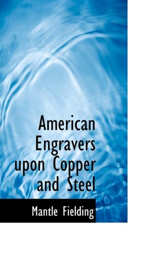9781117498072: American Engravers upon Copper and Steel