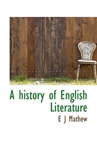 9781117500430: A history of English Literature