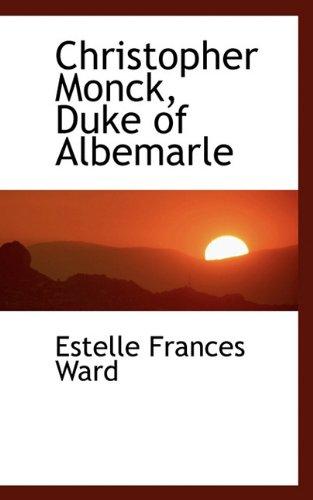9781117502526: Christopher Monck, Duke of Albemarle