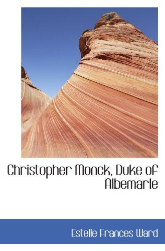 9781117502540: Christopher Monck, Duke of Albemarle