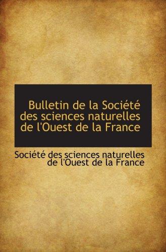 9781117503950: Bulletin de la Société des sciences naturelles de l'Ouest de la France