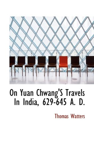 9781117504773: On Yuan Chwang'S Travels In India, 629-645 A. D.