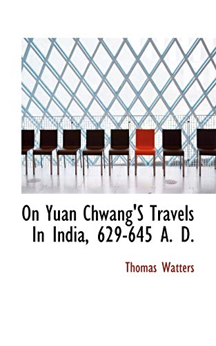 9781117504780: On Yuan Chwang'S Travels In India, 629-645 A. D.