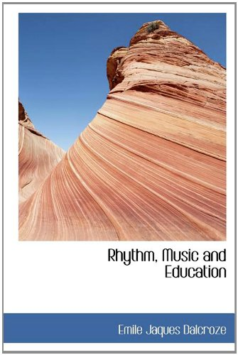 9781117508498: Rhythm, Music and Education