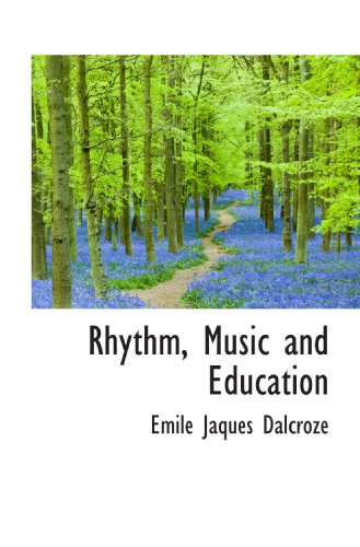 9781117508511: Rhythm, Music and Education