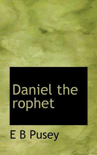 9781117508740: Daniel the rophet
