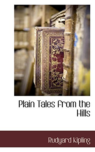 Plain Tales from the Hills (1117511685) by Kipling, Rudyard